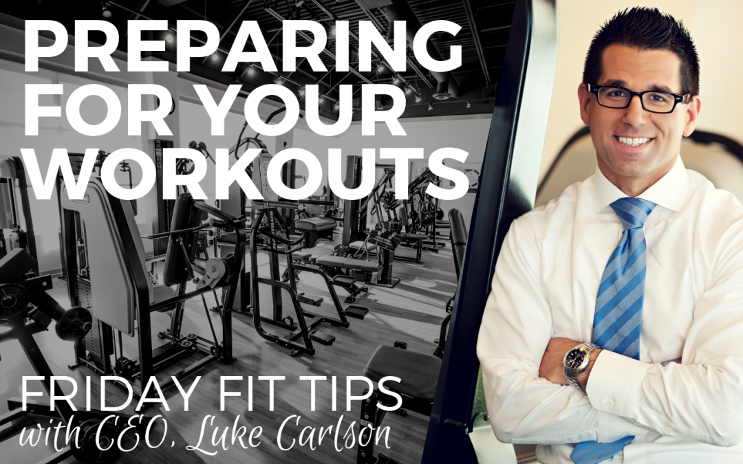 Preparing for your Workouts