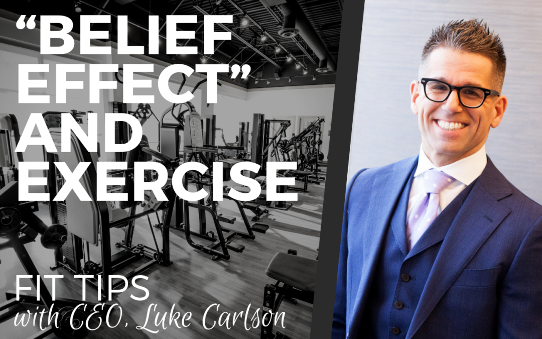 """THE """"BELIEF EFFECT"""" AND EXERCISE"""