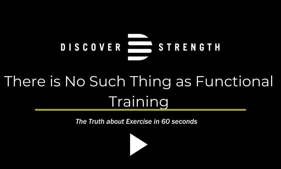 There is No Such Thing as Functional Training