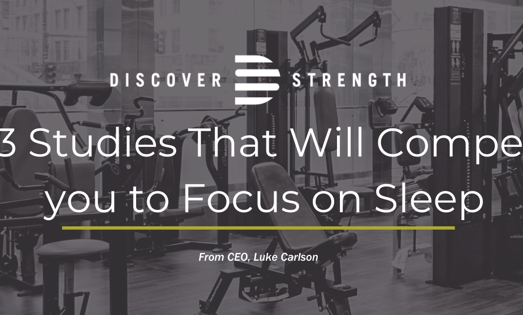 3 Studies That Will Compel you to Focus on Sleep