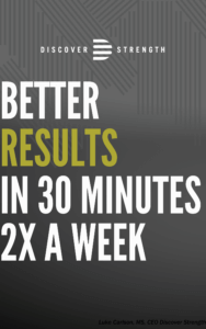 better results in 30 minutes, 2 times per week