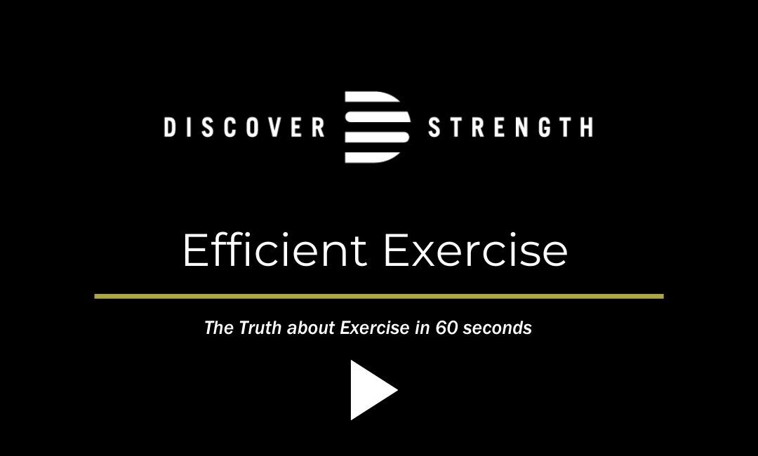 Efficient Exercise