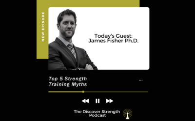 "Episode 1: ""Top 5 Training Myths"" with James Fisher PhD"