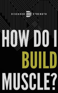 How do I build muscle?