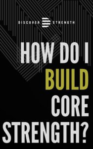 how do I build core strength?