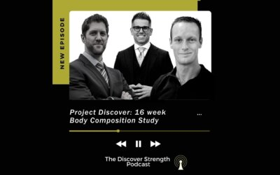 Episode 6: Project Discover- 16 Week Body Composition Study