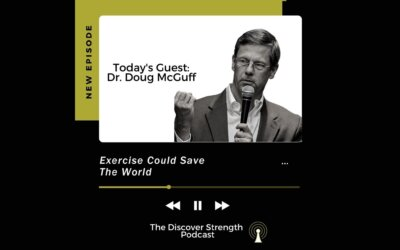 Episode 7: Exercise Could Save The World