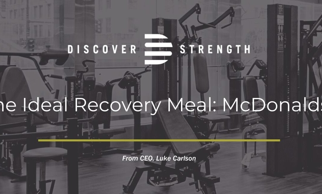 The Ideal Recovery Meal: McDonalds?