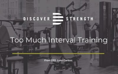 Too Much Interval Training