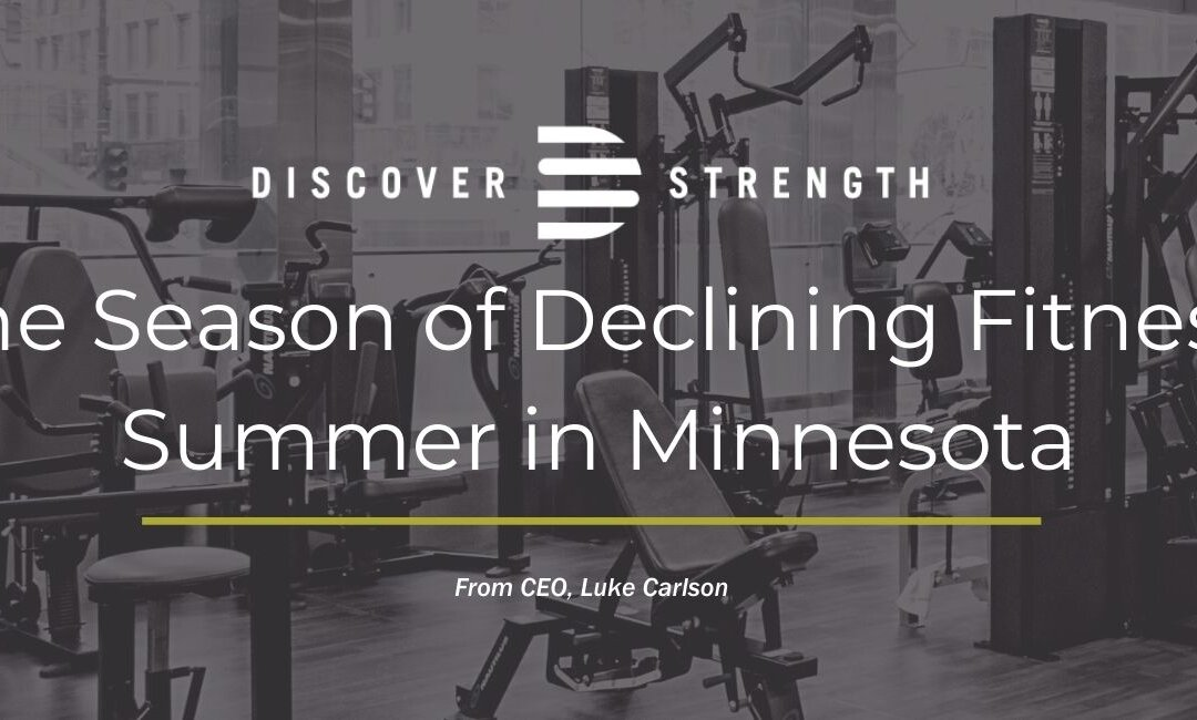 The Season of Declining Fitness: Summer in Minnesota