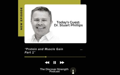 """""""Protein and Muscle Gain"""" Part 1 with Stuart Phillips, PhD"""
